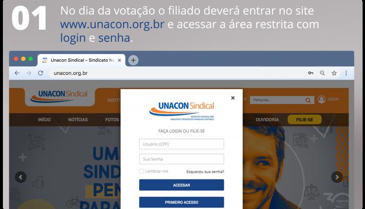 1 No dia da votação o filiado deverá entrar no site www.unacon.org.br e acessar a área restrita com login e senha.