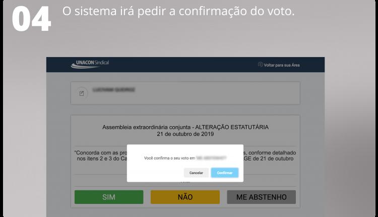 4 O sistema irá pedir a confirmação do seu voto.